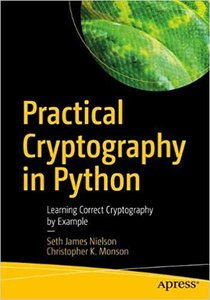 Practical Cryptography in Python: Learning Correct Cryptography by Example-cover