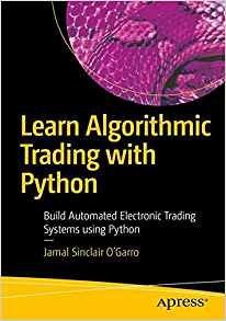 Learn Algorithmic Trading with Python: Build Automated Electronic Trading Systems Using Python-cover