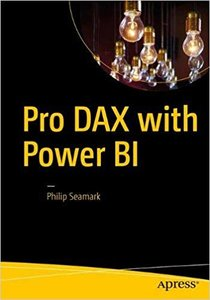 Pro Dax with Power Bi: Business Intelligence with Powerpivot and SQL Server Analysis Services Tabular-cover
