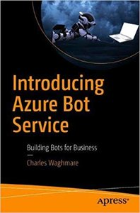 Introducing Azure Bot Service: Building Bots for Business-cover