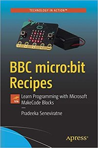 BBC Micro: Bit Recipes: Learn Programming with Microsoft Makecode Blocks-cover