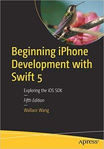 Beginning iPhone Development with Swift 5: Exploring the IOS SDK-cover