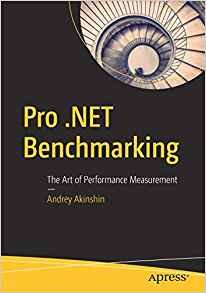 Pro .Net Benchmarking: The Art of Performance Measurement-cover