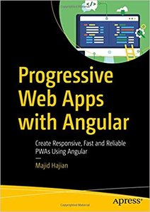 Progressive Web Apps with Angular: Create Responsive, Fast and Reliable Pwas Using Angular-cover