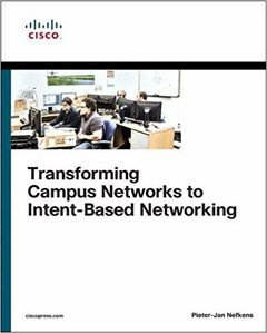 Transforming Campus Networks to Intent-Based Networking-cover