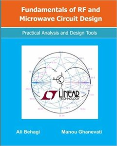 Fundamentals of RF and Microwave Circuit Design: Practical Analysis and Design Tools-cover