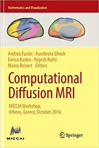 Computational Diffusion MRI: Miccai Workshop, Athens, Greece, October 2016-cover