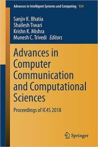 Advances in Computer Communication and Computational Sciences: Proceedings of Ic4s 2018-cover