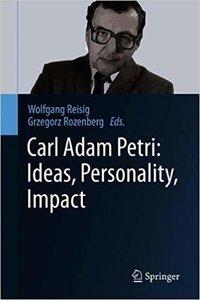 Carl Adam Petri: Ideas, Personality, Impact-cover