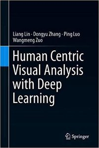 Human Centric Visual Analysis with Deep Learning-cover