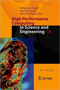 High Performance Computing in Science and Engineering ' 18: Transactions of the High Performance Computing Center, Stuttgart (Hlrs) 2018-cover
