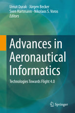 Advances in Aeronautical Informatics: Technologies Towards Flight 4.0