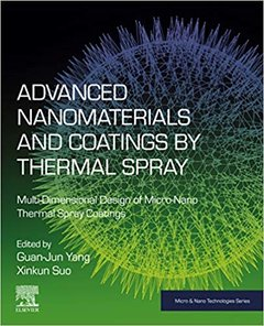 Advanced Nanomaterials and Coatings by Thermal Spray: Multi-Dimensional Design of Micro-Nano Thermal Spray Coatings-cover