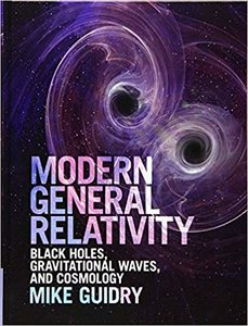 Modern General Relativity: Black Holes, Gravitational Waves, and Cosmology (Hardcover)-cover