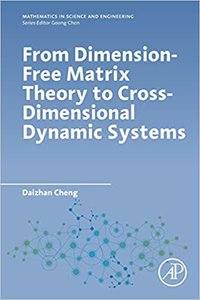 From Dimension-Free Matrix Theory to Cross-Dimensional Dynamic Systems-cover