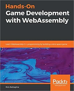 Hands-On Game Development with WebAssembly-cover