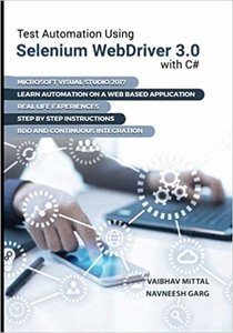 Test Automation using Selenium Webdriver 3.0 with C#-cover