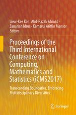 Proceedings of the Third International Conference on Computing, Mathematics and Statistics (iCMS2017): Transcending Boundaries, Embracing Multidiscipl-cover