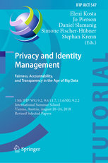 Privacy and Identity Management. Fairness, Accountability, and Transparency in the Age of Big Data: 13th IFIP WG 9.2, 9.6/11.7, 11.6/SIG 9.2.2 Interna-cover