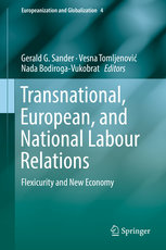 Transnational, European, and National Labour Relations: Flexicurity and New Economy-cover