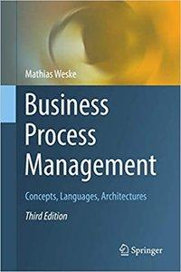 Business Process Management: Concepts, Languages, Architectures-cover
