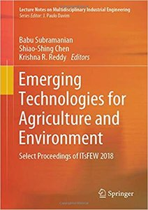 Emerging Technologies for Agriculture and Environment: Select Proceedings of Itsfew 2018-cover