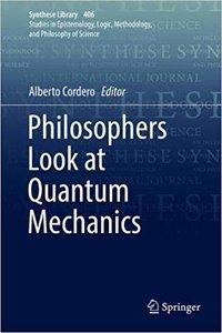 Philosophers Look at Quantum Mechanics-cover