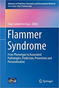 Flammer Syndrome: From Phenotype to Associated Pathologies, Prediction, Prevention and Personalisation-cover