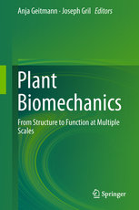 Plant Biomechanics: From Structure to Function at Multiple Scales-cover