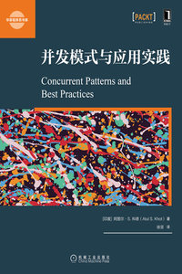 並發模式與應用實踐 (Concurrent Patterns and Best Practices: Build scalable apps with patterns in multithreading, synchronization, and functional programming)-cover