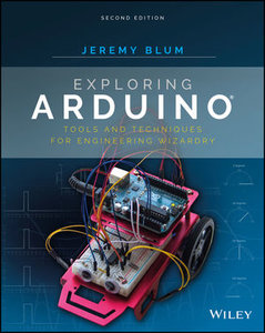 Exploring Arduino: Tools and Techniques for Engineering Wizardry, 2nd Edition-cover