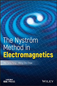 The Nystrom Method in Electromagnetics (Hardcover)-cover