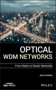 Optical WDM Networks: From Static to Elastic Networks-cover