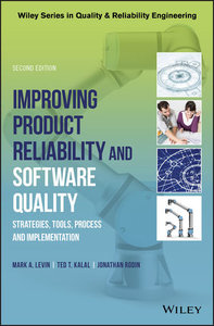 Improving Product Reliability and Software Quality: Strategies, Tools, Process and Implementation, 2nd Edition-cover