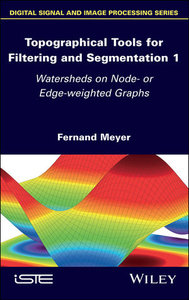 Topographical Tools for Filtering and Segmentation 1: Watersheds on Node- or Edge-weighted Graphs-cover