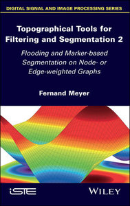 Topographical Tools for Filtering and Segmentation 2: Flooding and Marker-based Segmentation on Node- or Edge-weighted Graphs-cover