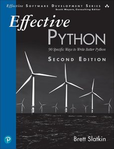 Effective Python: 90 Specific Ways to Write Better Python, 2/e -cover