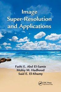 Image Super-Resolution and Applications-cover