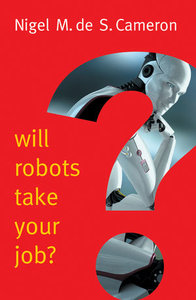 Will Robots Take Your Job?: A Plea for Consensus-cover