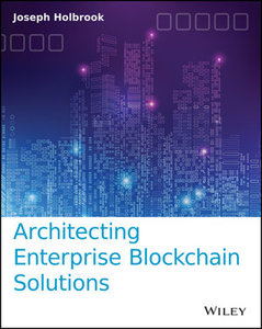 Architecting Enterprise Blockchain Solutions-cover