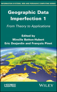 Geographic Data Imperfection 1: From Theory to Applications-cover