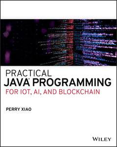 Practical Java Programming for IoT, AI, and Blockchain-cover