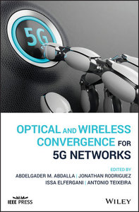Optical and Wireless Convergence for 5G Networks (Hardcover)-cover