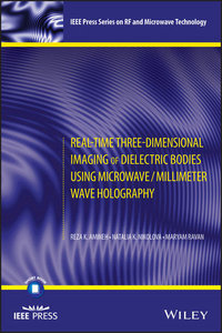 Real-Time Three-Dimensional Imaging of Dielectric Bodies Using Microwave/Millimeter Wave Holography-cover