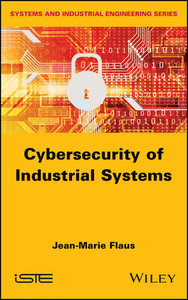 Cybersecurity of Industrial Systems-cover
