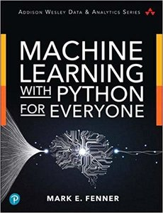 Machine Learning with Python for Everyone-cover