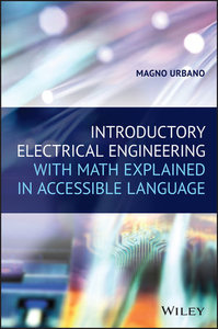 Introductory Electrical Engineering With Math Explained in Accessible Language-cover