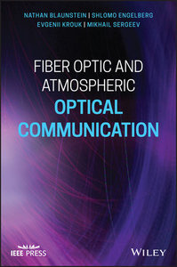 Fiber Optic and Atmospheric Optical Communication