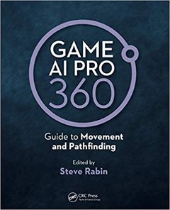 Game AI Pro 360: Guide to Movement and Pathfinding (Hardcover)-cover