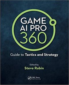 Game AI Pro 360: Guide to Tactics and Strategy (Hardcover)-cover